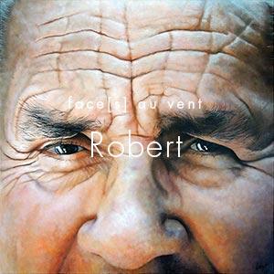 Robert - Face[s] au vent © LEROY Christian